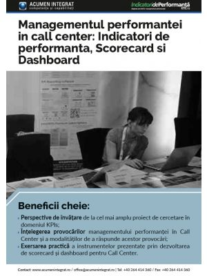 Managementul performantei in call center: Indicatori de performanta, Scorecard si Dashboard