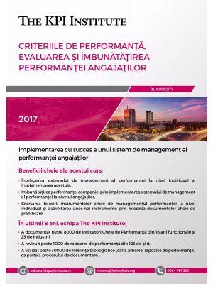 Certificare Profesionala: Criteriile de Performanta, Evaluarea si Imbunatatirea Performantei Angajatilor, 17-19 Mai, Bucuresti