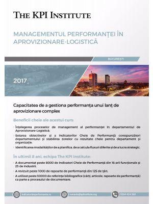 Managementul Performanţei în Aprovizionare-Logistică, 20 - 21 Octombrie, Bucuresti