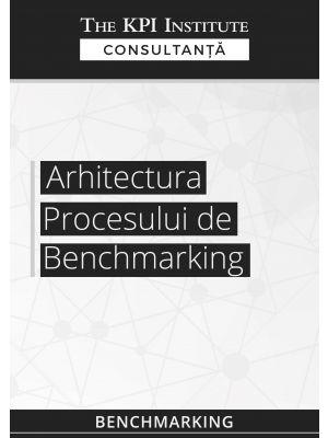 Arhitectura procesului de benchmarking
