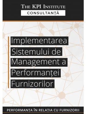 Implementarea sistemului de management a performantei furnizorilor