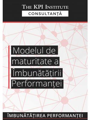 Modelul de maturitate a imbunatatirii performantei