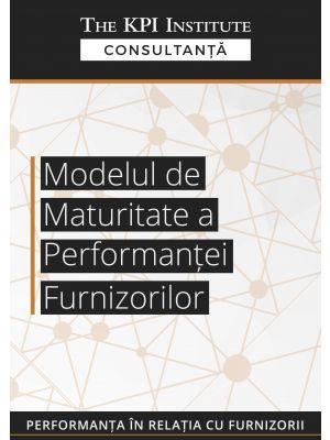 Modelul de Maturitate a performantei furnizorilor