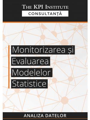 Monitorizarea si evaluarea modelelor statistice