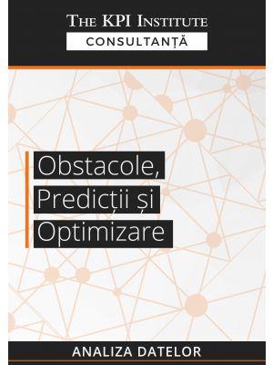Obstacole, predictii si optimizare