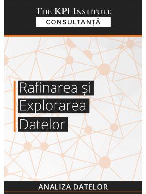 Rafinarea si explorarea datelor