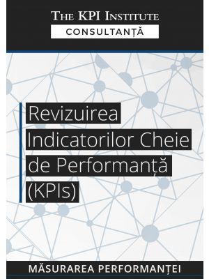 Revizuirea Indicatorilor Cheie de Performanta