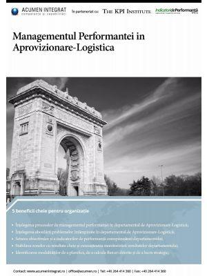 Managementul Performanţei în Aprovizionare-Logistică, 19 - 20 Mai, Bucuresti